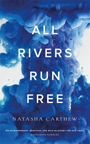 All Rivers Run Free (Hardback)