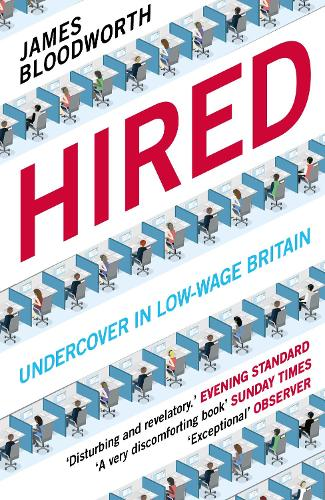 Hired: Six Months Undercover in Low-Wage Britain (Paperback)