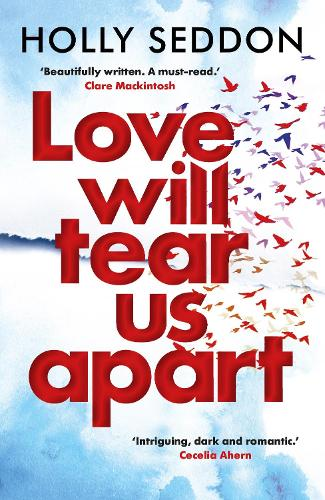Love Will Tear Us Apart (Paperback)