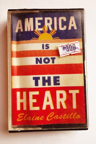 America Is Not the Heart (Hardback)