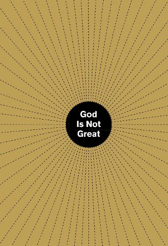 God Is Not Great (Hardback)