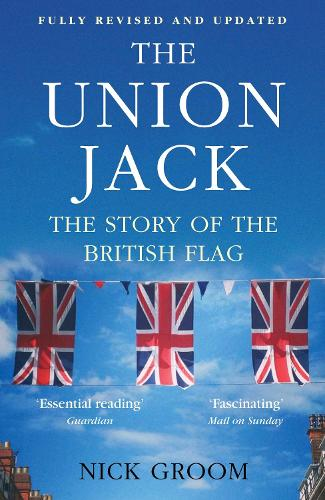 The Union Jack: The Story of the British Flag (Paperback)