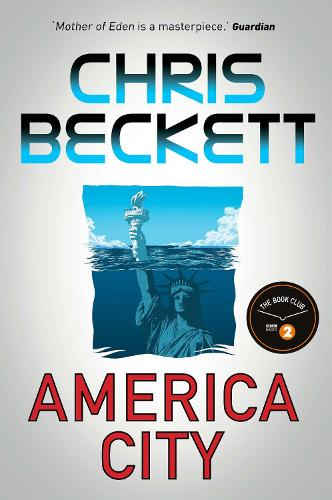 America City: From the award-winning, bestselling sci-fi author of the Eden Trilogy (Hardback)