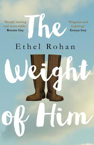 The Weight of Him (Paperback)
