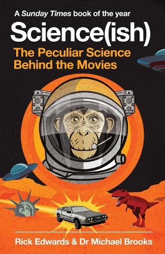 Science(ish): The Peculiar Science Behind the Movies (Paperback)