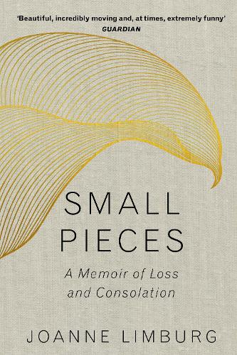 Small Pieces: A Memoir of Loss and Consolation (Paperback)