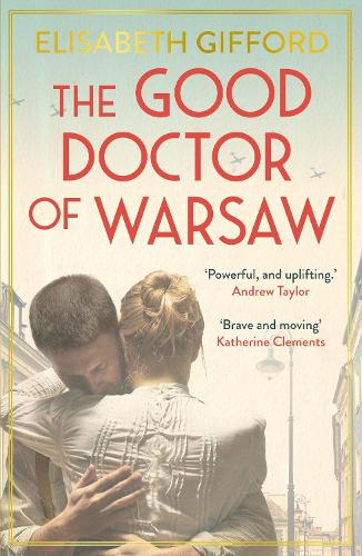 The Good Doctor of Warsaw (Paperback)