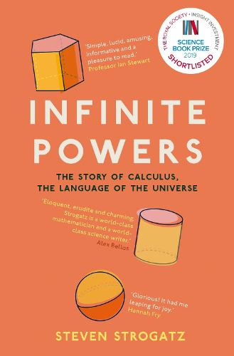 Infinite Powers: The Story of Calculus - The Language of the Universe (Paperback)
