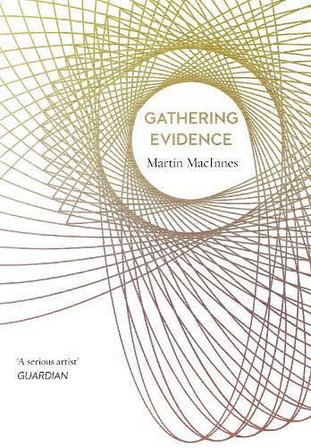 Gathering Evidence (Hardback)