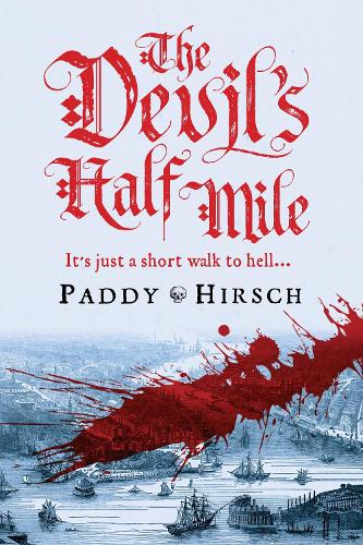 The Devil's Half Mile - Lawless New York (Hardback)