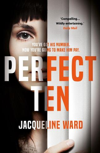 Perfect Ten: A powerful novel about one woman's search for revenge (Paperback)