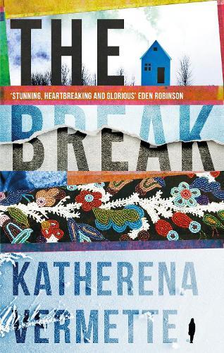 The Break (Hardback)