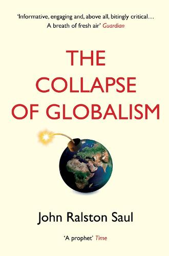 The Collapse of Globalism (Paperback)