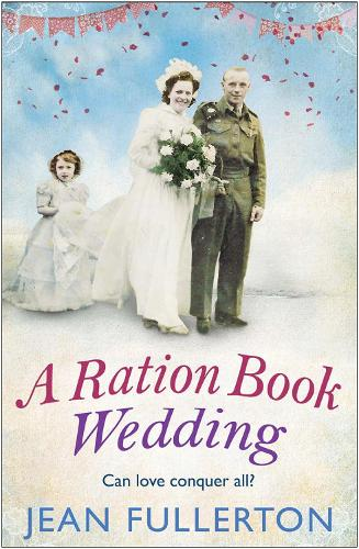 A Ration Book Wedding - Ration Book series (Paperback)