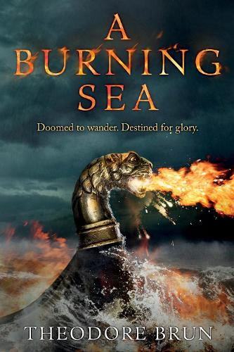 A Burning Sea - The Wanderer Chronicles (Hardback)