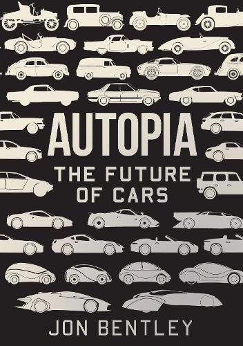 Autopia: The Future of Cars (Hardback)