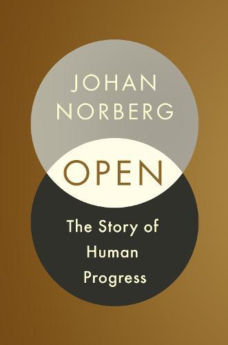 Open: The Story Of Human Progress (Hardback)