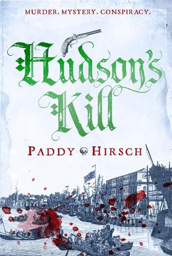 Hudson's Kill - Lawless New York (Hardback)