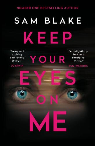 Keep Your Eyes on Me (Paperback)