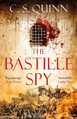 The Bastille Spy - A Revolution Spy series (Hardback)