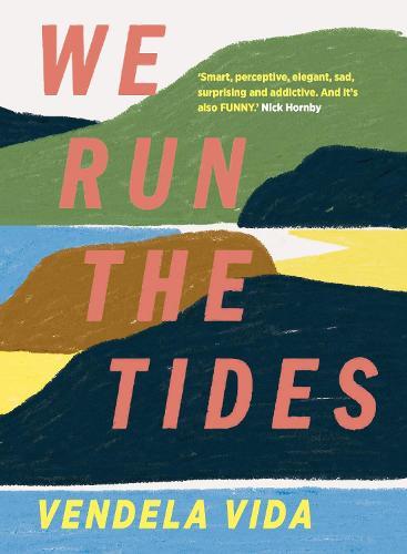 We Run the Tides (Hardback)