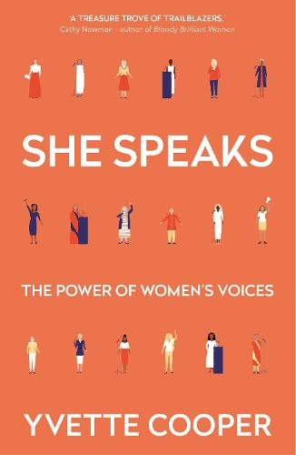 She Speaks: The Power of Women's Voices (Hardback)