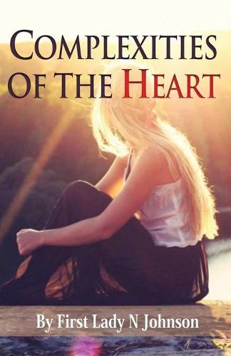 Complexities of the Heart (Paperback)
