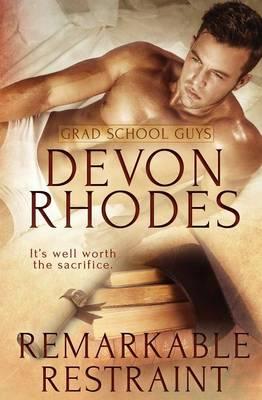 Grad School Guys: Remarkable Restraint (Paperback)