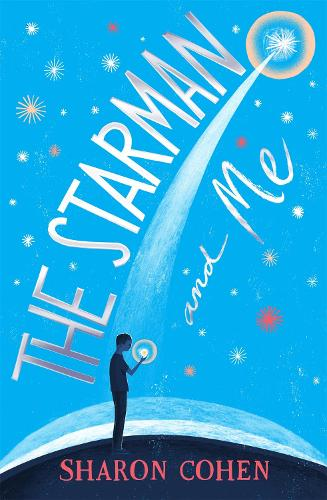 The Starman and Me (Paperback)