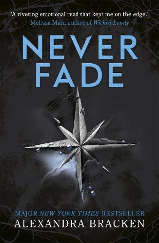 a darkest minds novel never fade by alexandra bracken waterstones