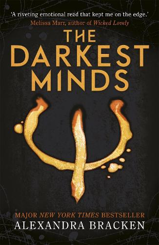 A Darkest Minds Novel: The Darkest Minds: Book 1 - A Darkest Minds Novel (Paperback)