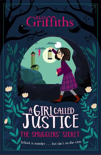 A Girl Called Justice: The Smugglers' Secret (Paperback)