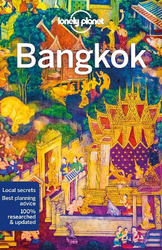 Lonely Planet Bangkok by Lonely Planet, Austin Bush | Waterstones
