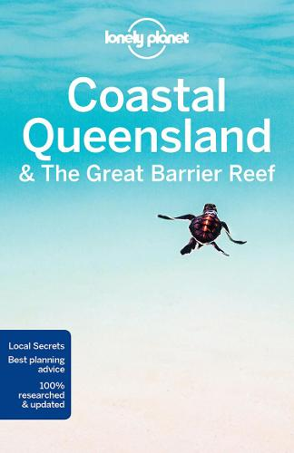Lonely Planet Coastal Queensland & the Great Barrier Reef - Travel Guide (Paperback)