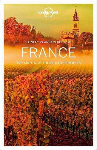 Lonely Planet Best of France - Travel Guide (Paperback)