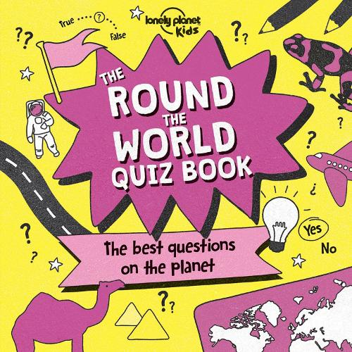 The Round the World Quiz Book - Lonely Planet Kids (Paperback)