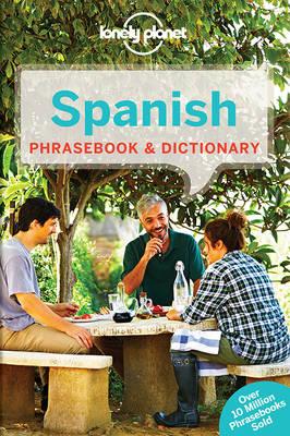 Lonely Planet Spanish Phrasebook & Dictionary - Phrasebook (Paperback)