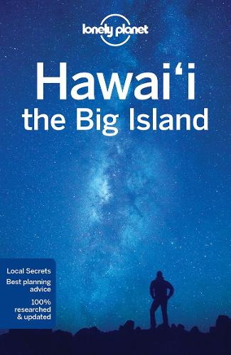 Lonely Planet Hawaii the Big Island - Travel Guide (Paperback)