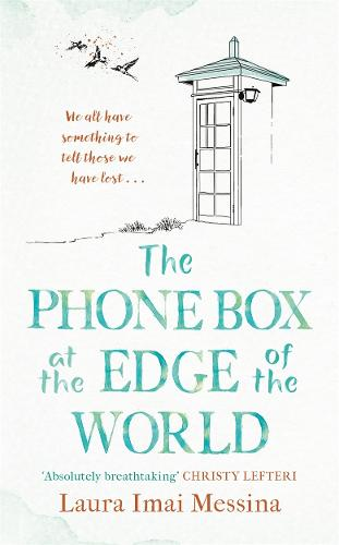 The Phone Box at the Edge of the World (Hardback)