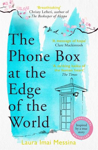 The Phone Box at the Edge of the World (Paperback)