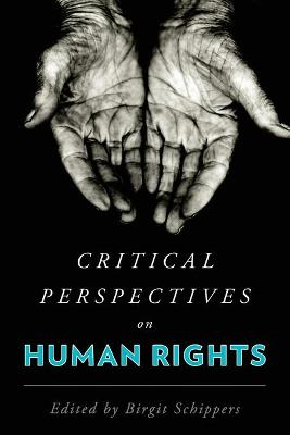 Critical Perspectives on Human Rights (Paperback)