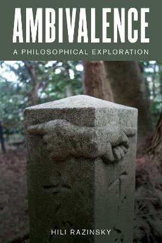 Ambivalence: A Philosophical Exploration (Paperback)