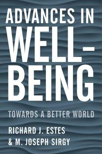 Advances in Well-Being: Toward a Better World (Hardback)