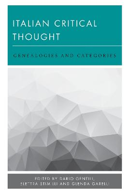 Italian Critical Thought: Genealogies and Categories - New Politics of Autonomy (Hardback)