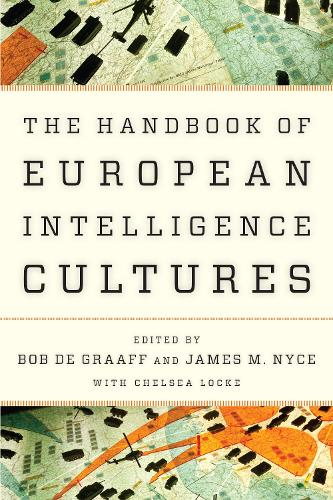 Handbook of European Intelligence Cultures - Security and Professional Intelligence Education Series (Paperback)