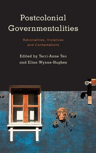 Postcolonial Governmentalities: Rationalities, Violences and Contestations - Kilombo: International Relations and Colonial Questions (Hardback)