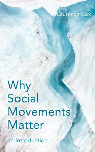 Why Social Movements Matter: An Introduction (Paperback)