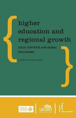 Higher Education and Regional Growth: Local Contexts and Global Challenges (Paperback)