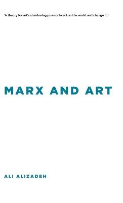 Marx and Art - Insolubilia: New Work in Contemporary Philosophy (Hardback)