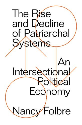 The Rise and Decline of Patriarchal Systems (Paperback)